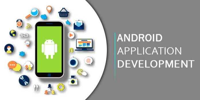 Importance of Choosing the Right Android App Development Company