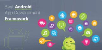 The Best Android Framework For App Development